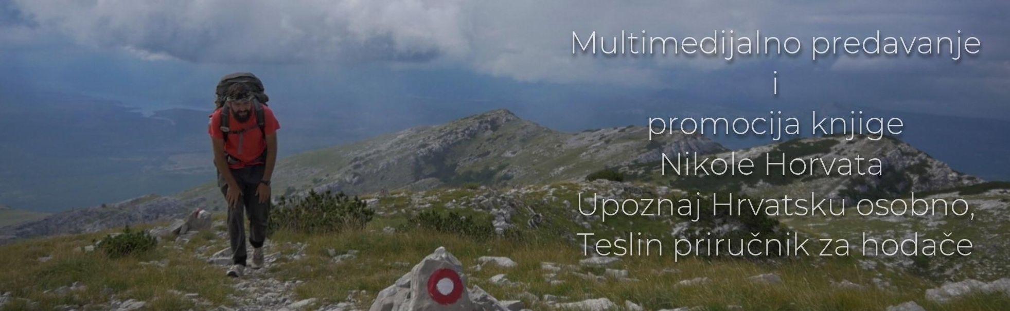 """Predavanje """"104 dana na Croatian Long Distance Trailu – 2200 km od Iloka do Pevlake"""""""