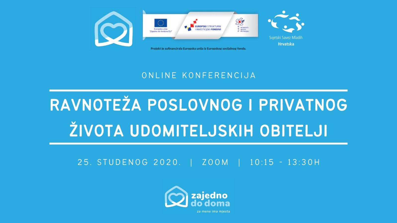 """Online konferencija """"Ravnoteža privatnog i poslovnog života udomiteljskih obitelji"""""""